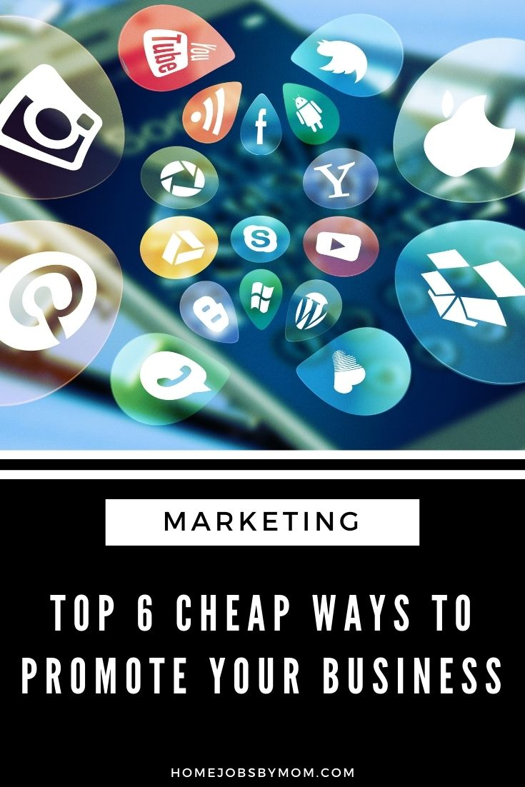 Top 6 Cheap Ways to Promote Your Business
