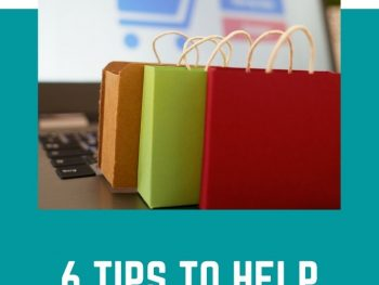 6 Tips To Help Your Online Store Succeed