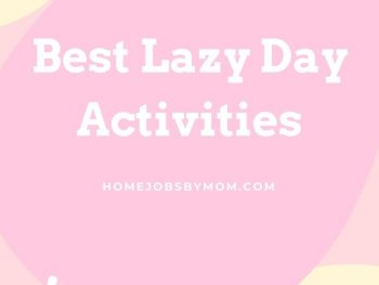 Best Lazy Day Activities