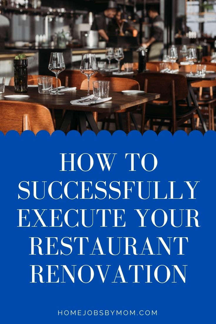 How To Successfully Execute Your Restaurant Renovation