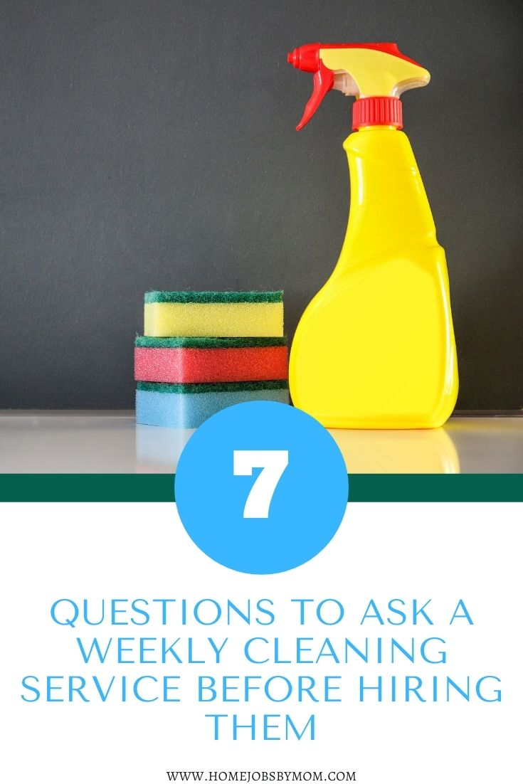 Questions to Ask a Weekly Cleaning Service Before Signing on the Dotted Line