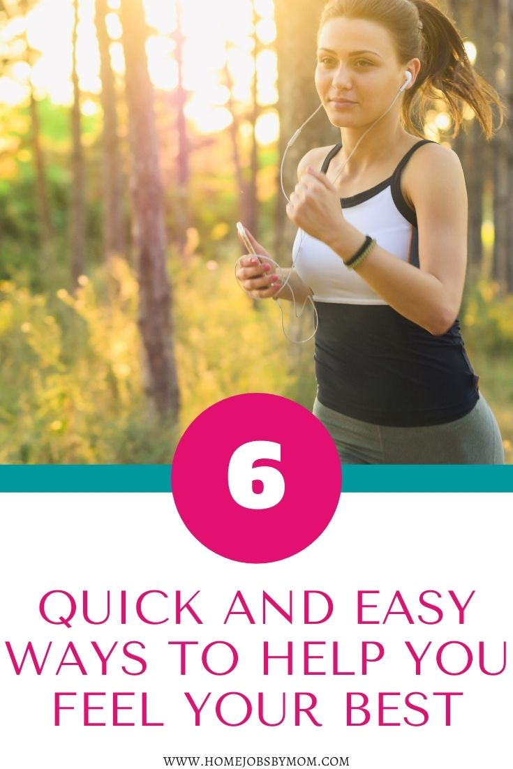 Quick and Easy Ways to Help You Feel Healthy