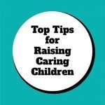 Top-Tips-for-Raising-Caring-Children