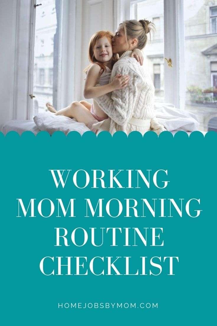 Working Mom Morning Routine Checklist