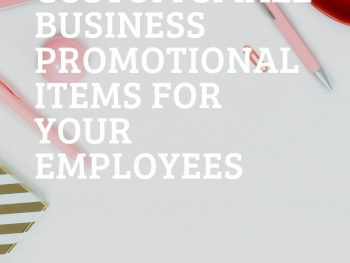 Custom Small Business Promotional Items for Your Employees