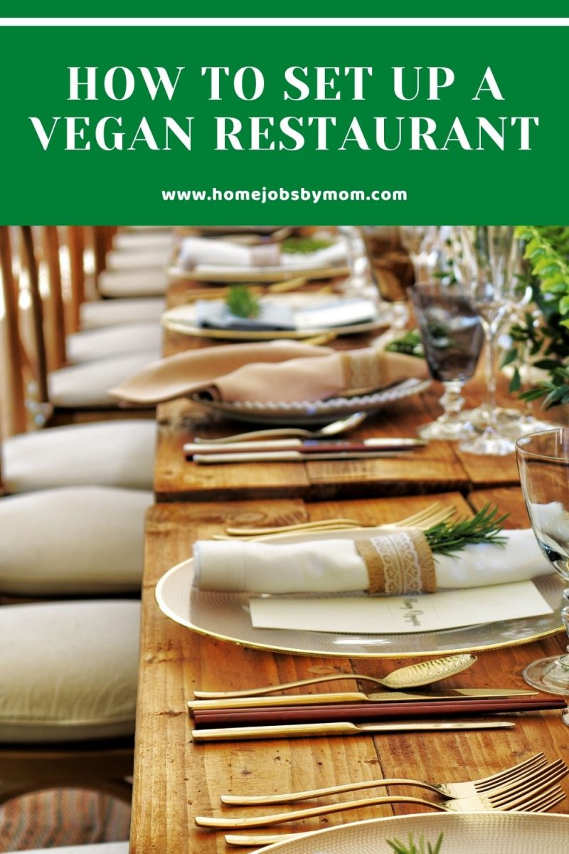 How To Set Up A Vegan Restaurant