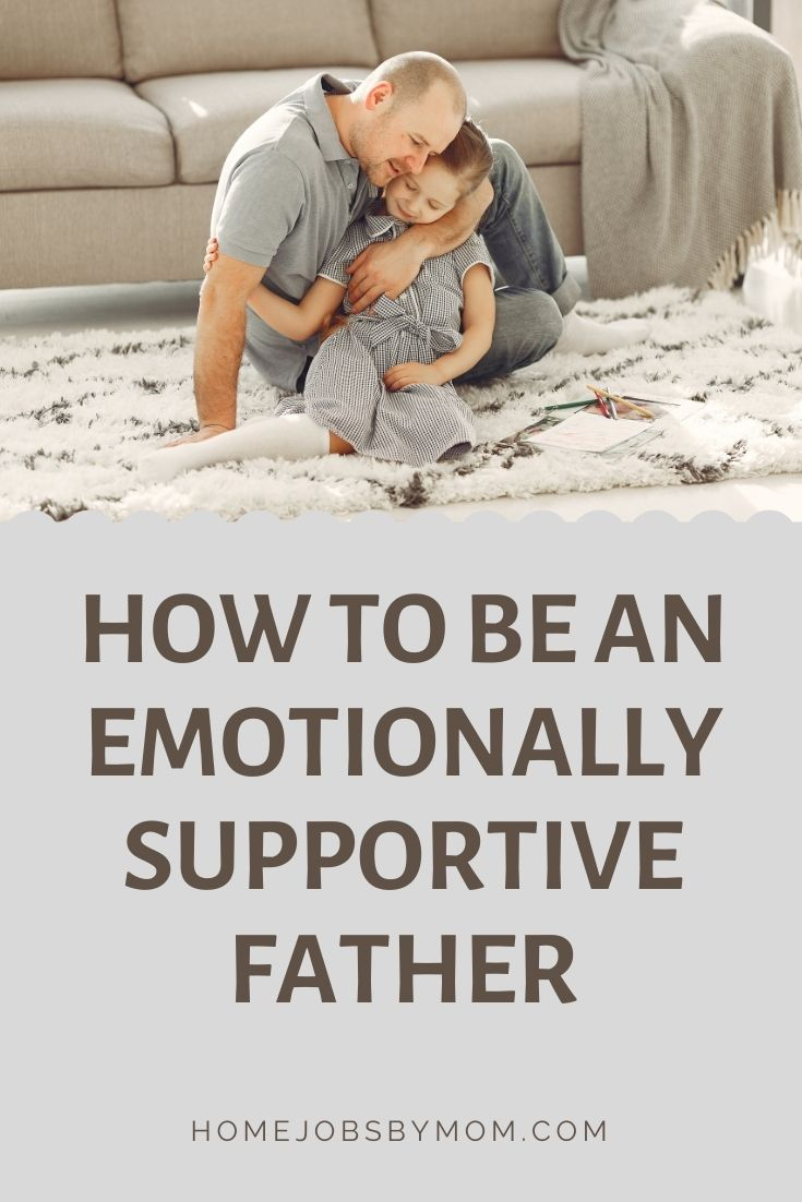 How to Be an Emotionally Supportive Father