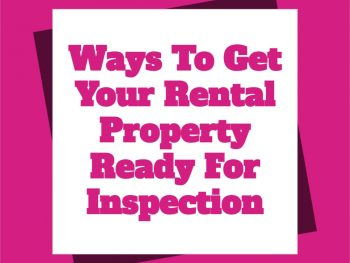 Ways-To-Get-Your-Rental-Property-Ready-For-Inspection