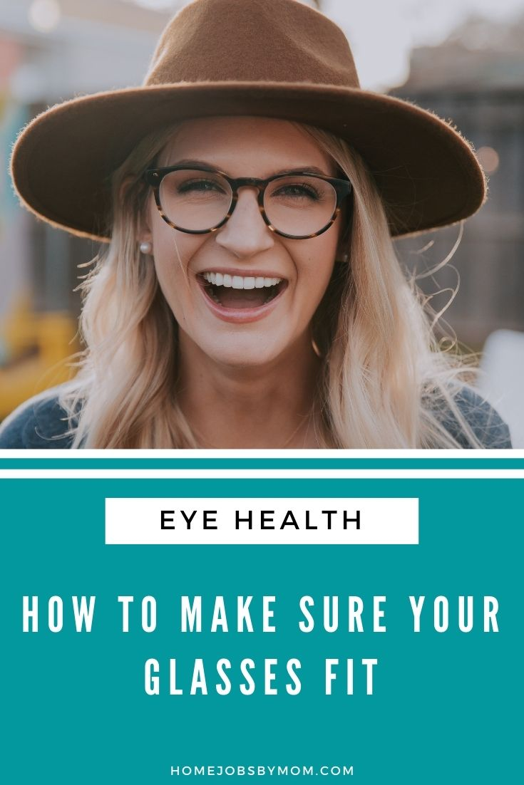 How to Make Sure Your Glasses Fit