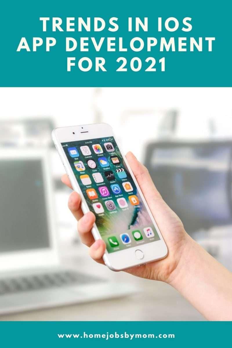 Trends In iOS App Development For 2021