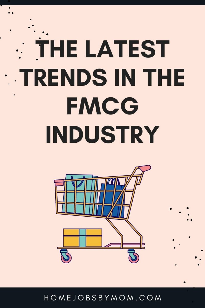 The Latest Trends in the FMCG Industry