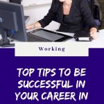 Top Tips to be Successful in Your Career in 2021